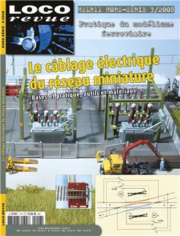 HSLR11 (hors-série 3/2008) : le câblage électrique du réseau miniature