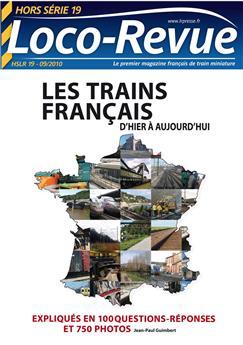 HSLR19 (hors série 9/2010) : Les trains Français d'hier à aujourd'hui - 1re partie