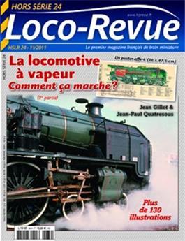 HSLR24 (hors série 12/2011) : La locomotive à vapeur comment ça marche ? (1re partie)