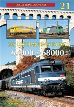 Les locomotives Diesel 67000 et 68000