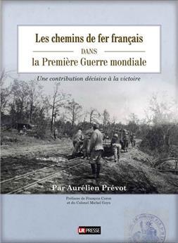 Les chemins de fer français dans la première guerre mondiale