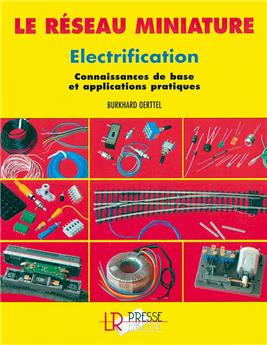Le réseau miniature Electrification