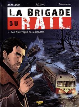 Brigade du rail Tome 2