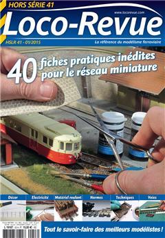 HSLR41 (hors série 01/2015) : 40 fiches pratiques inédites pour le réseau miniature
