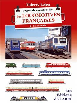 La grande encyclopédie des locomotives françaises - Vol.2