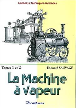 La machine à vapeur - Tome 1 et 2 réunis