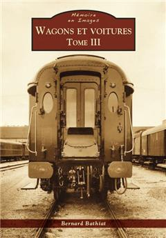 Wagons et voitures - Tome 3