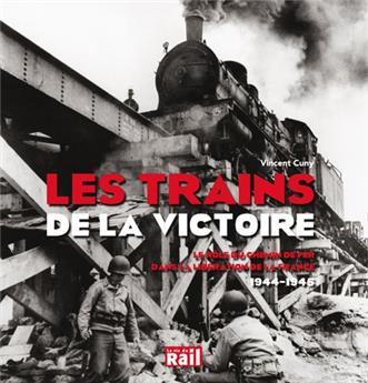 Les trains de la victoire