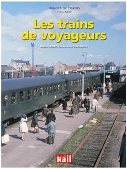 Images de trains Tome 27 - Les trains de voyageurs
