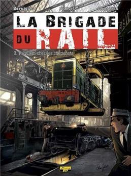 Brigade du rail Tome 3