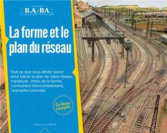 B.A.-BA Vol. 2 : La forme et le plan du réseau