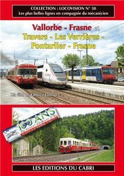 Lignes Vallorbe - Frasne et Travers - Les Verrières - Pontarlier - Frasne