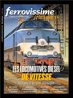 Hors-série Ferrovissime #4 : Les locomotives diesel de vitesse