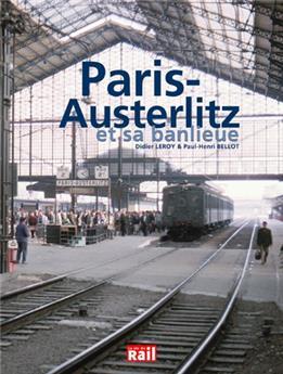 Paris Austerlitz et sa banlieue