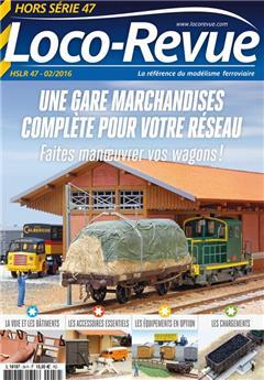 HSLR47 (01/2016) : Faites manœuvrer vos wagons