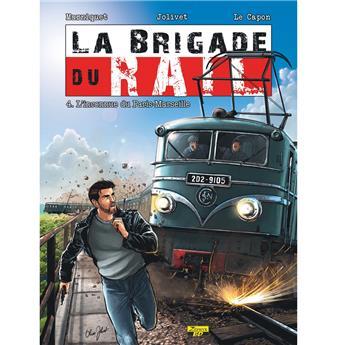 Brigade du rail Tome 4