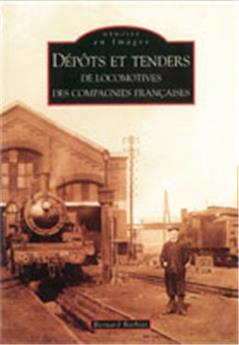 Dépôts et Tenders de locomotives