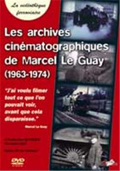 Les archives cinématographiques de Marcel Le GuayAmbiance vapeur