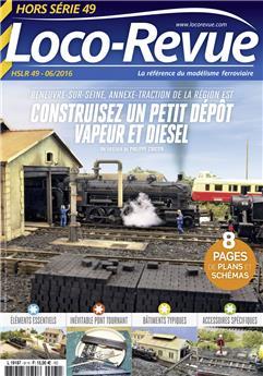 HSLR49 (06/2016) Construisez un petit dépôt vapeur et diesel