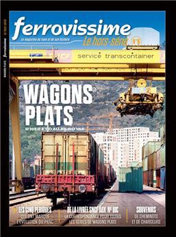 Hors-série Ferrovissime #5 : Wagons plats d´hier et d´aujourd´hui