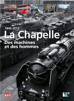 LA CHAPELLE - Des machines et des hommes