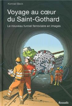Voyage au cœur du Saint-Gothard