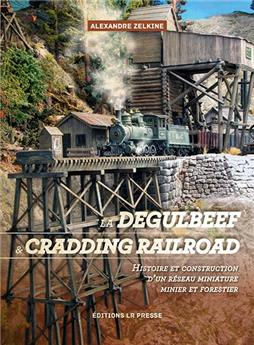 Degulbeef and Cradding Railroad - Français