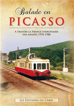 Balade en PICASSO à travers la France ferroviaire