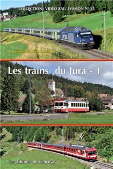 Les trains du Jura -Vol. 1