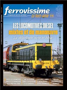 Hors-série Ferrovissime #6 : Les locomotives diesel mixtes et de manœuvre