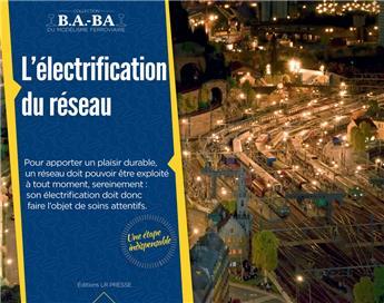 B.A.-BA Vol. 7 : L´électrification du réseau