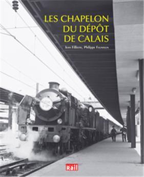 Les Chapelon du dépôt de Calais