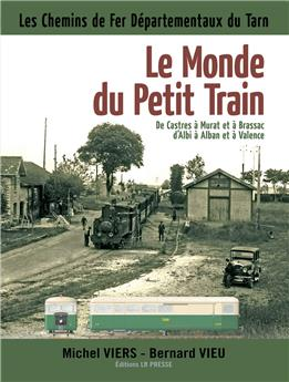 Le monde du Petit Train - Tarn