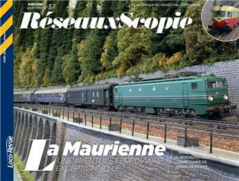 HSLR57 (09/2017) RéseauxScopie - La Maurienne, une aventure ferroviaire exceptionnelle