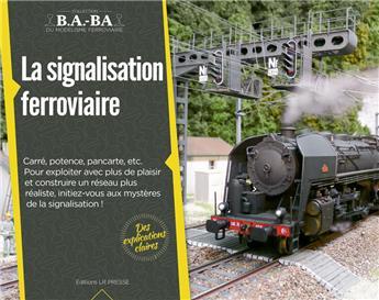 B.A.-BA Vol. 8 : La signalisation ferroviaire