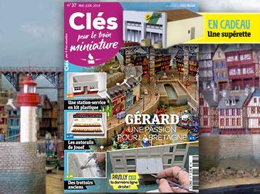 Clés pour le train miniature n°37 mai-juin 2018 - Pavilly, la dernière ligne droite !