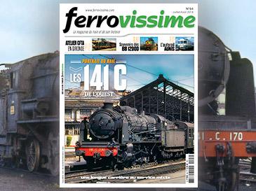 Ferrovissime n°94 Juillet - Août 2018 - Les 141 C de l'Ouest
