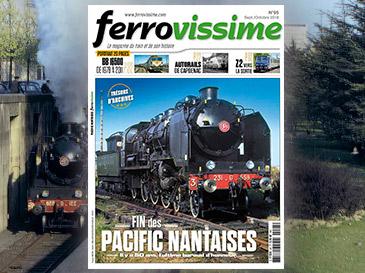 Ferrovissime n°95 Septembre-Octobre 2018 - La fin des Pacific nantaises