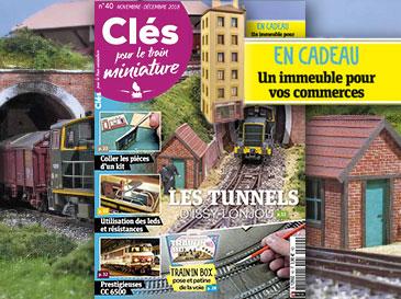 Clés pour le train miniature n°40 novembre-décembre 2018 - Issy-Lonjou, tunnel et saut-de mouton