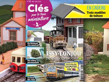 Clés pour le train miniature n°44 Juillet-Août 2019 Saint-Stinat, votre nouveau projet !