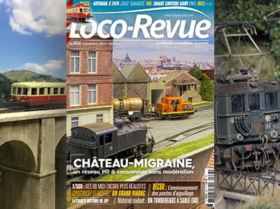 Loco-Revue n°866 - Septembre 2019 - Château-Migraine, un réseau HO à consommer sans modération