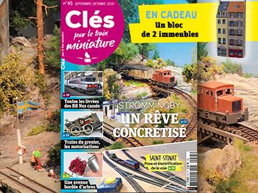 Clés pour le train miniature n°45 Septembre-Octobre 2019 Saint-Stinat, un rêve concrétisé !