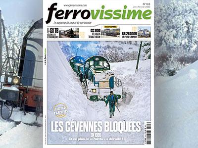 Ferrovissime n°103 Janvier - Février 2020 - Les Cévennes bloquées