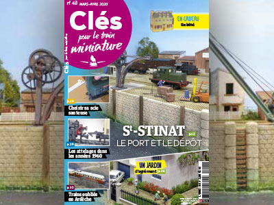 Clés pour le train miniature n°48 Mars-Avril 2020, Saint-Stinat le port et le dépôt