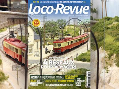 Loco-Revue n°876 - Juillet 2020 - Numéro spécial été 132 pages, 4 réseaux pour voyager !
