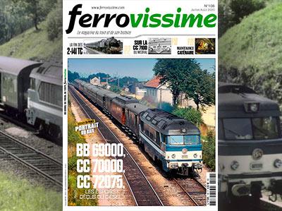 Ferrovissime n°106 Juillet - Août 2020 - BB 69001, CC 70001 et CC 72075 les espoirs déçus du diesel