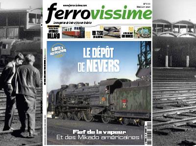 Ferrovissime n° 111 Mai-Juin 2021 - Le dépôt de Nevers