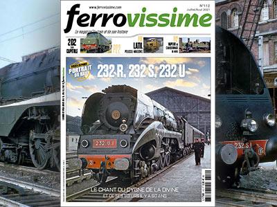 Ferrovissime n° 112 Juillet-Août 2021 - 232 R, 232 S, 232 U, fin de service des Hudson il y a 60 ans