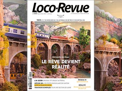 Loco-Revue n°890 - Septembre 2021 - Le rêve devient réalité