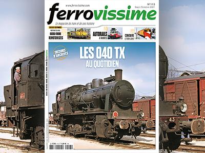 Ferrovissime n° 113 Septembre-Octobre 2021 - Les 040 TX au quotidien